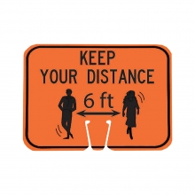 Cone Sign - Keep Your Distance 6 Feet