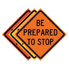 """Buy 36"""" x 36"""" Roll Up Traffic Sign - Be Prepared To Stop on sale online"""