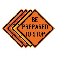"Buy 36"" x 36"" Roll Up Traffic Sign - Be Prepared To Stop on sale online"