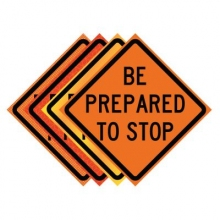 "36"" x 36"" Roll Up Traffic Sign - Be Prepared To Stop"