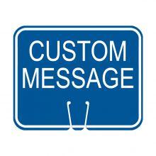 Traffic Cone Sign - CUSTOM MESSAGE (Blue)