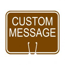 Traffic Cone Sign - CUSTOM MESSAGE (Brown)