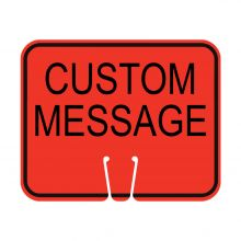 Traffic Cone Sign - CUSTOM MESSAGE (Orange)