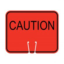 Traffic Cone Sign - CAUTION