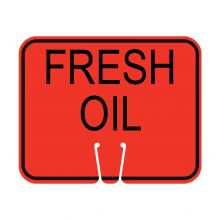 Traffic Cone Sign - FRESH OIL