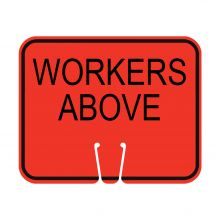 Traffic Cone Sign - WORKERS ABOVE