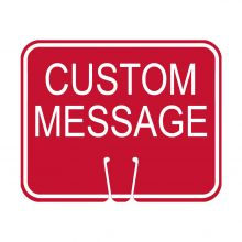 Traffic Cone Sign - CUSTOM MESSAGE (Red)