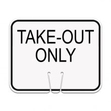 Traffic Cone Sign - Take Out Only