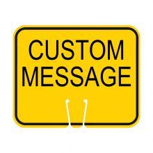 Traffic Cone Sign - CUSTOM MESSAGE (Yellow)