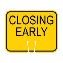 Traffic Cone Sign - Closing Early