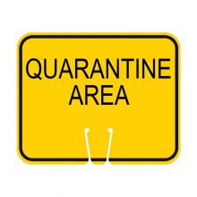 Traffic Cone Sign - Quarantine Area
