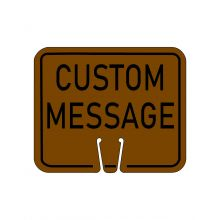 Buy Traffic Cone Sign - CUSTOM MESSAGE (Brown) on sale online