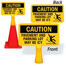 ConeBoss Sign: Caution - Pavement And Parking Lot May Be Icy