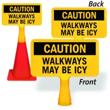 ConeBoss Sign: Caution - Walkways May Be Icy