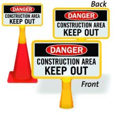 ConeBoss Sign: Danger - Construction Area Keep Out