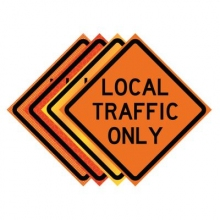 "36"" x 36"" Roll Up Traffic Sign - Local Traffic Only"