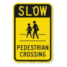 Official MUTCD Slow Pedestrian Crossing Traffic Sign