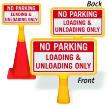 ConeBoss Sign: No Parking - Loading & Unloading Only