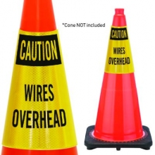 Reflective Cone Message Collar: Caution: Wires Overhead