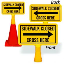 ConeBoss Sign: Sidewalk Closed - Cross Here (With Arrow)