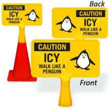 ConeBoss Sign: Caution - Icy Walk Like A Penguin