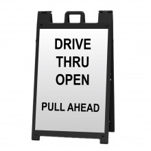Deluxe Sign Frame - Drive Thru Open