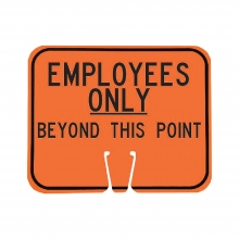 Cone Sign - Employees Only Beyond This Point
