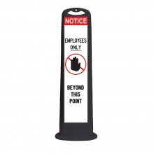 Trailblazer XL Black Vertical Panel - Notice Employees Only Beyond This Point
