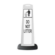 Valet White Vertical Panel Do Not Litter w/Reflective Sign P35